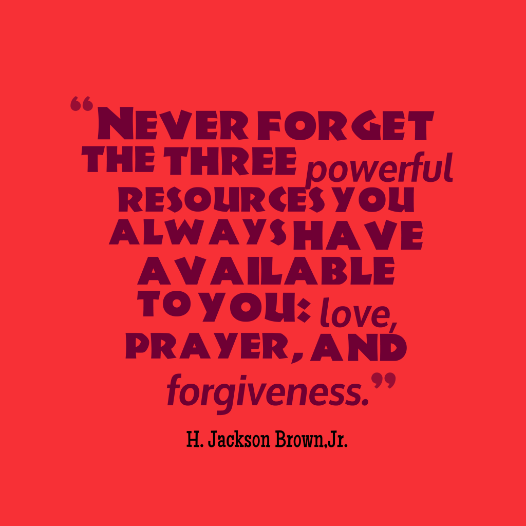 H. Jackson Brown, Jr. quote about forgiveness.
