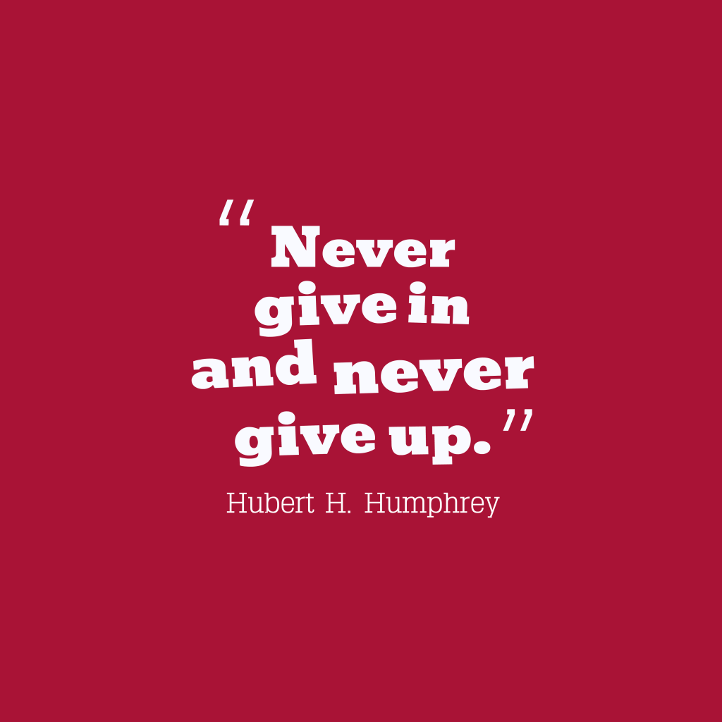 Hubert H. Humphrey quote about motivational.