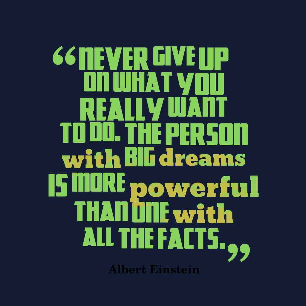 Albert Einstein quote about dreams.