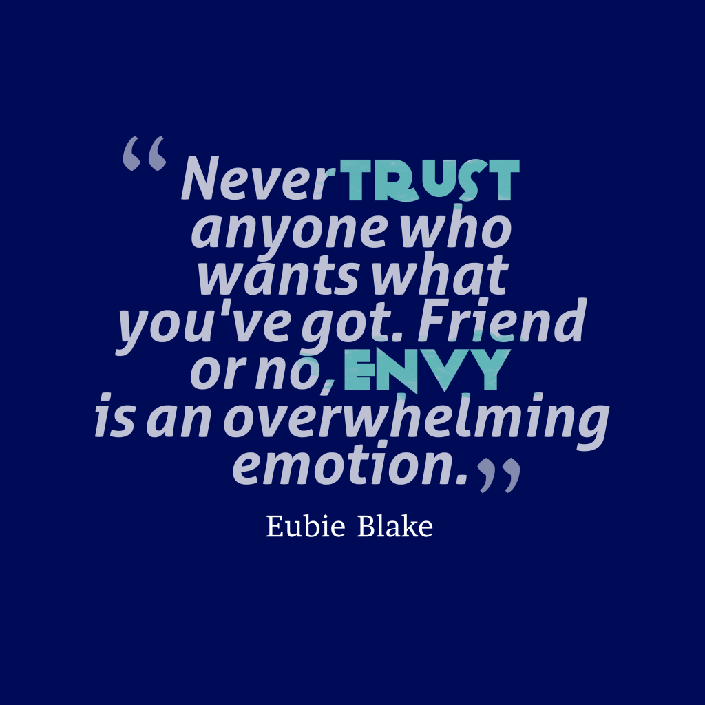 Eubie Blake quote about trust.