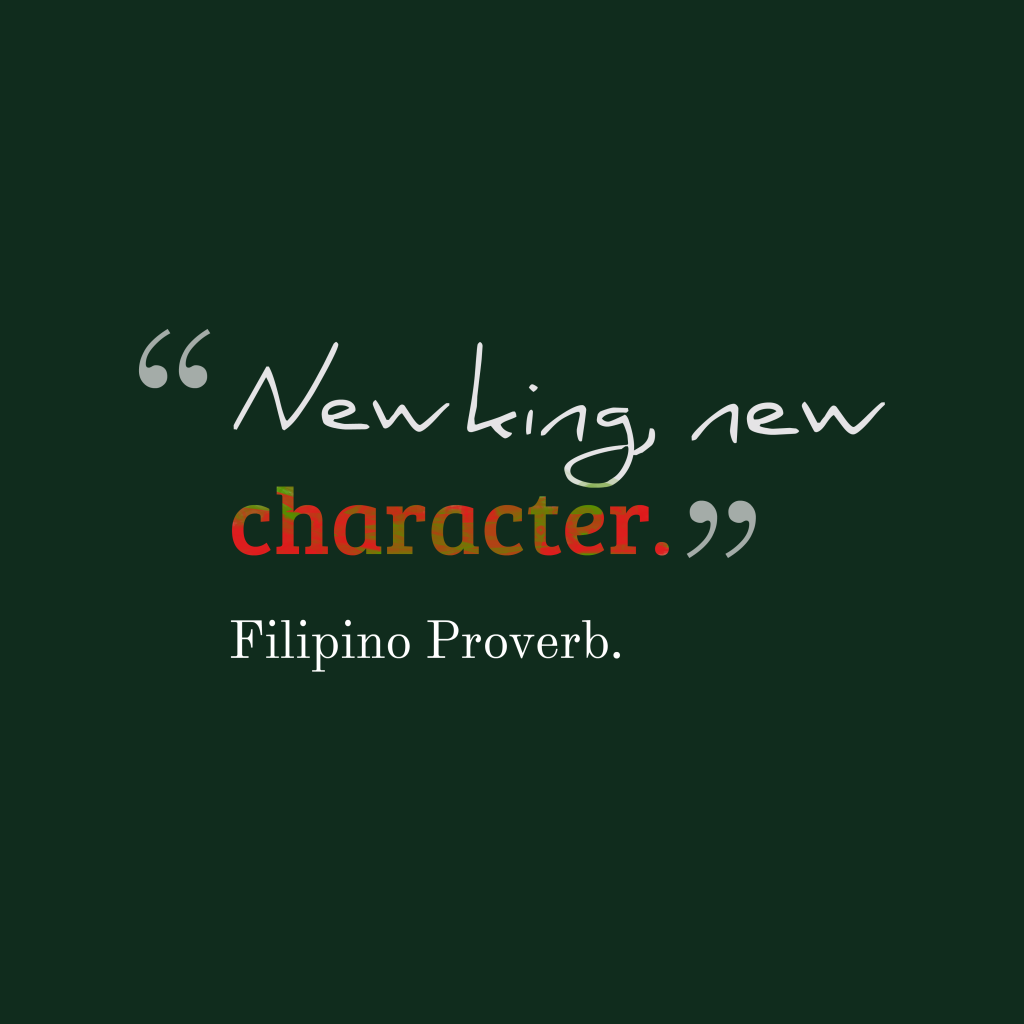 Filipino proverb about leader.