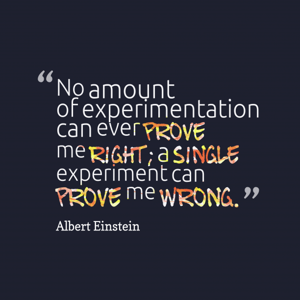 Albert Einstein quote about experimentation.