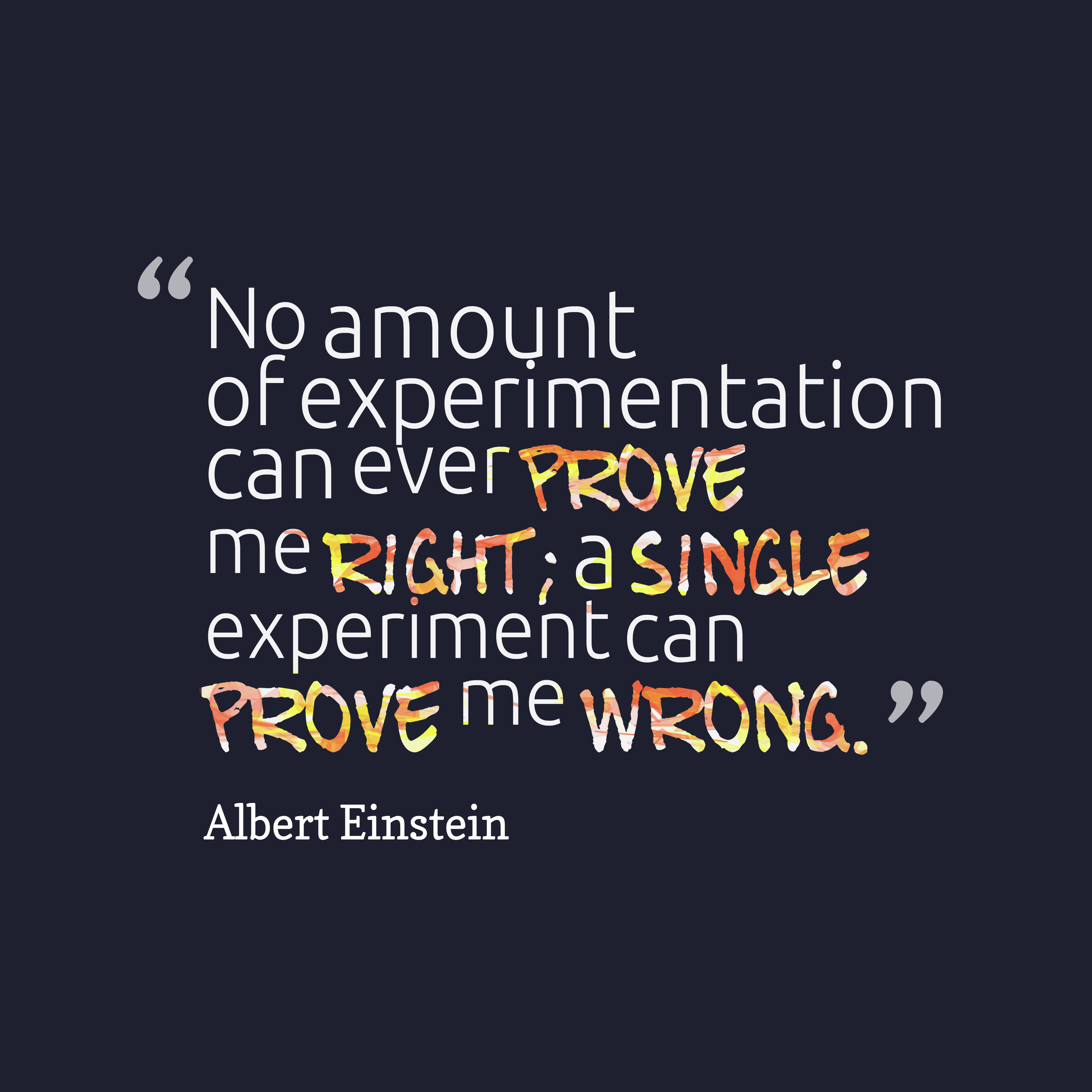 Albert Einstein Quote About Experimentation