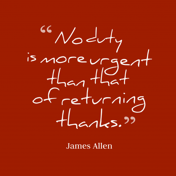 James Allen quote about thankful.