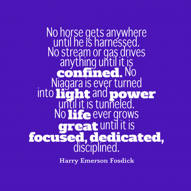 Harry Emerson Fosdick quote about dedication.