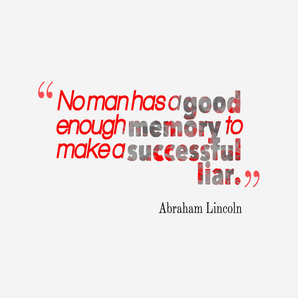 Abraham Lincoln quote about memory.