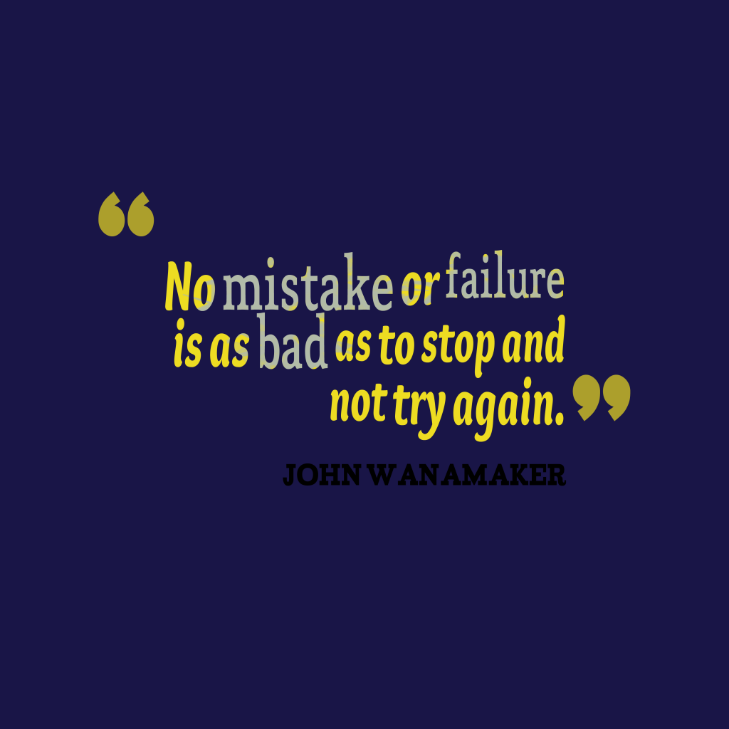 John Wanamaker quote about trying.