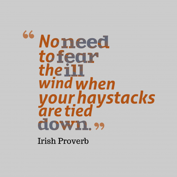 Irish proverb about fear.