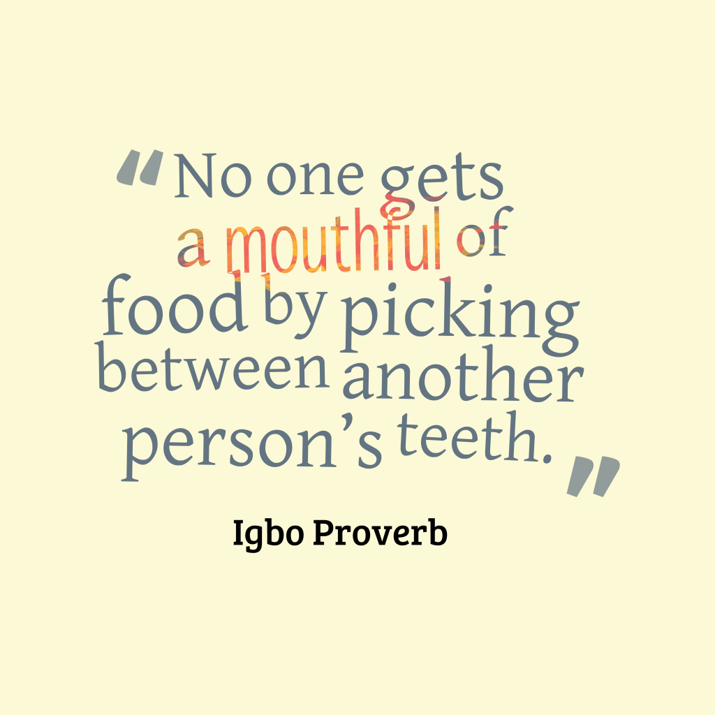 Igbo proverb about food.