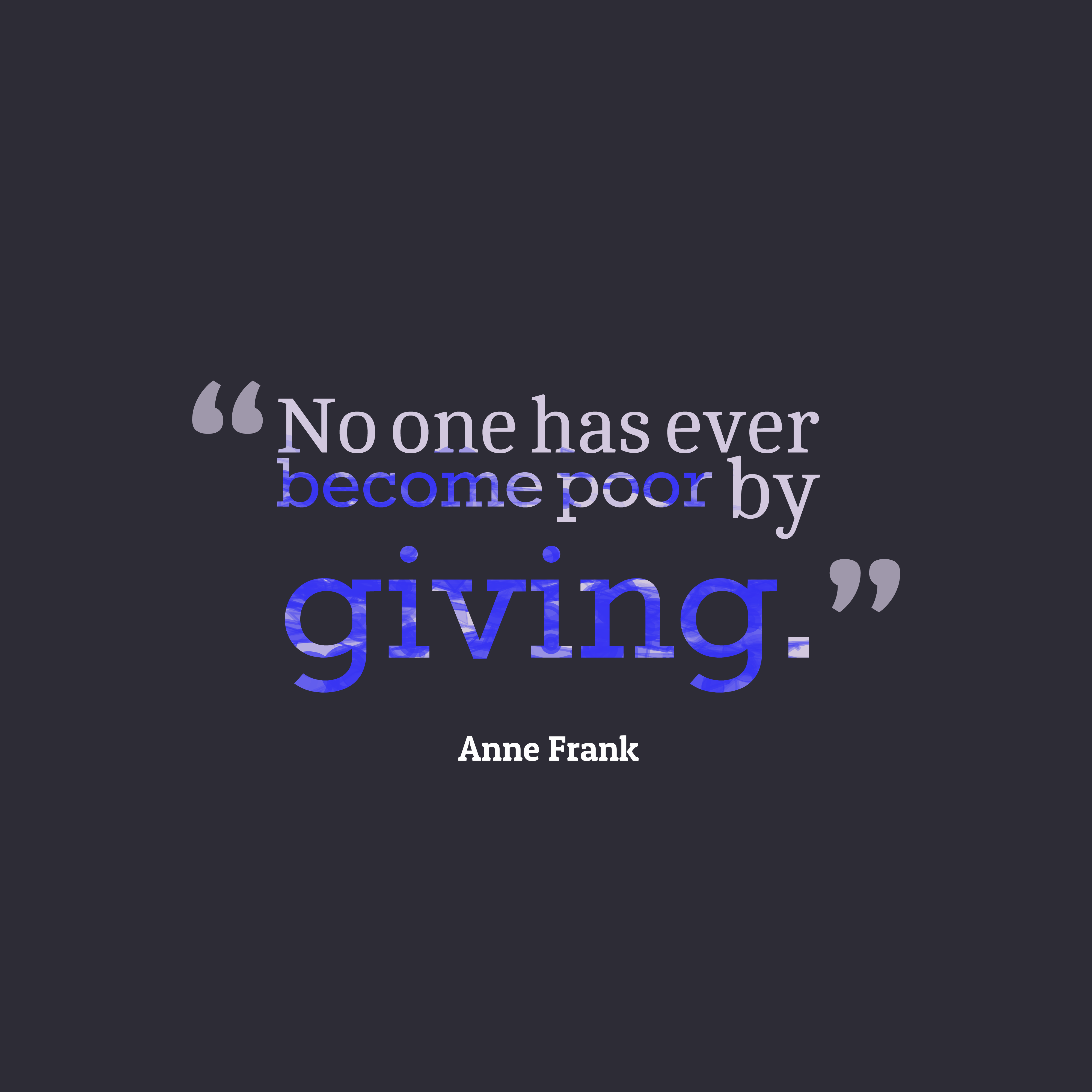 Anne Frank quote about giving.
