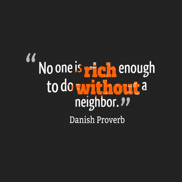 Danish Wisdom 's quote about . No one is rich enough…