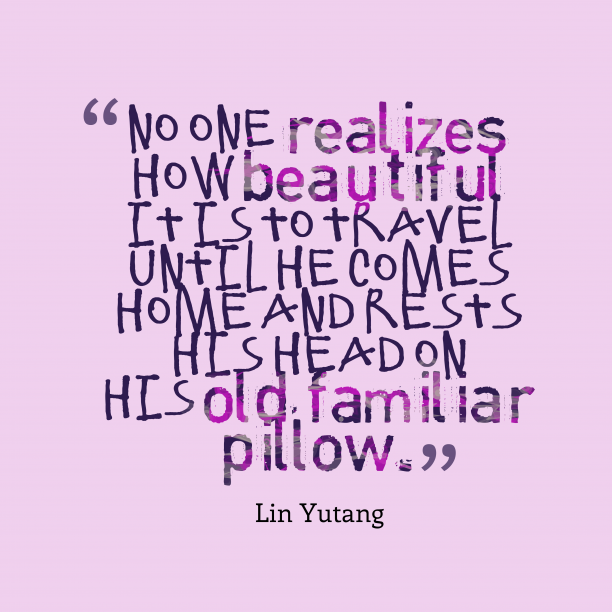 Lin Yutang quote about travel.