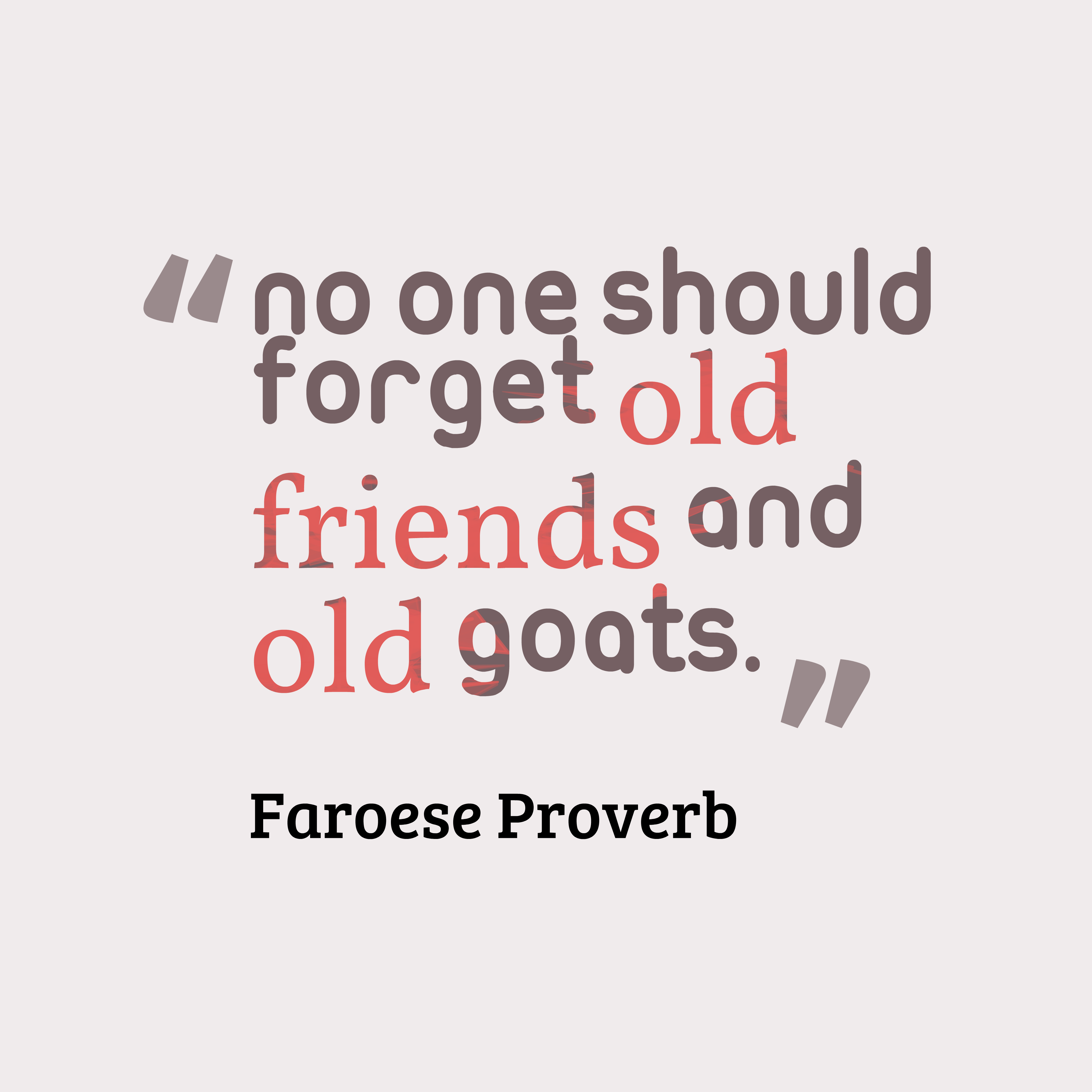 Faroese proverb about friendship