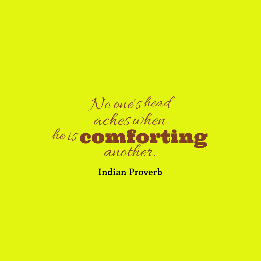 Indian proverb about passion.