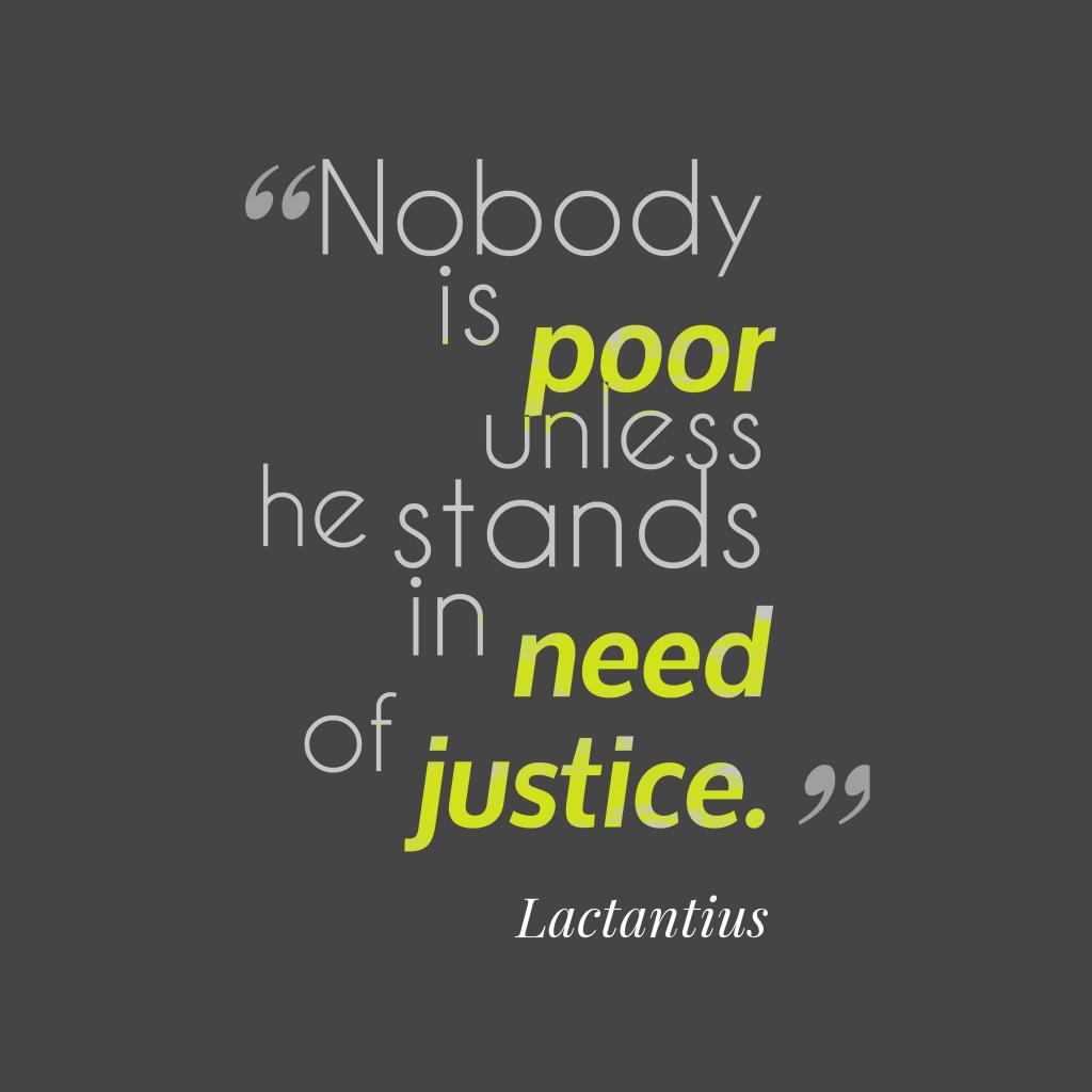 Lactantius quote about justice.