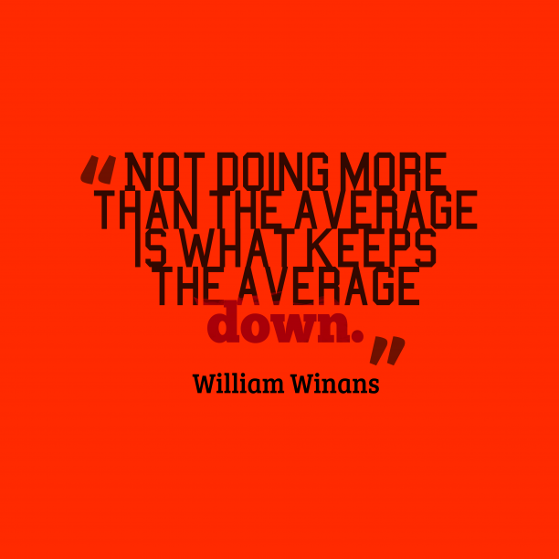 William Winans 's quote about . Not doing more than the…