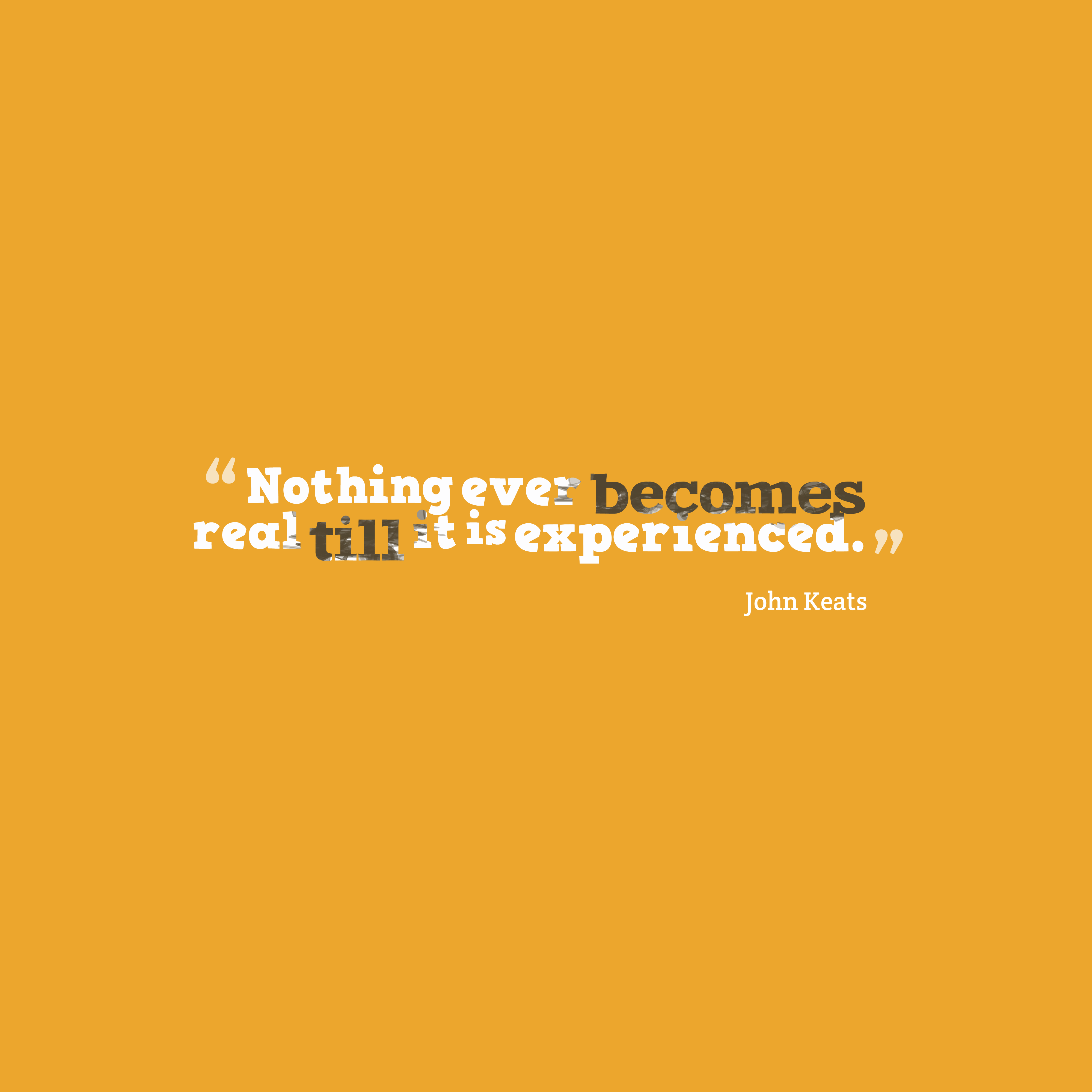 Quotes About Experience: Get High Resolution Using Text From John Keats Quote About