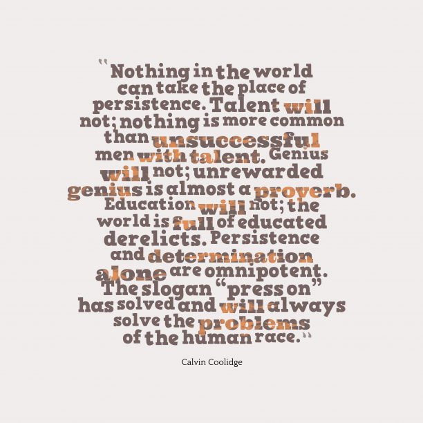 Quotations About Persistence: Calvin Coolidge Quote About Problem