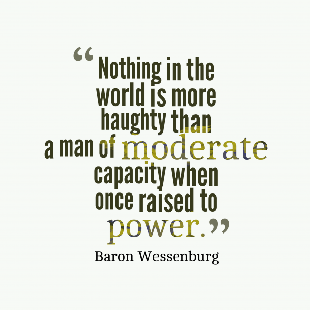 Baron Wessenburg quote about power.