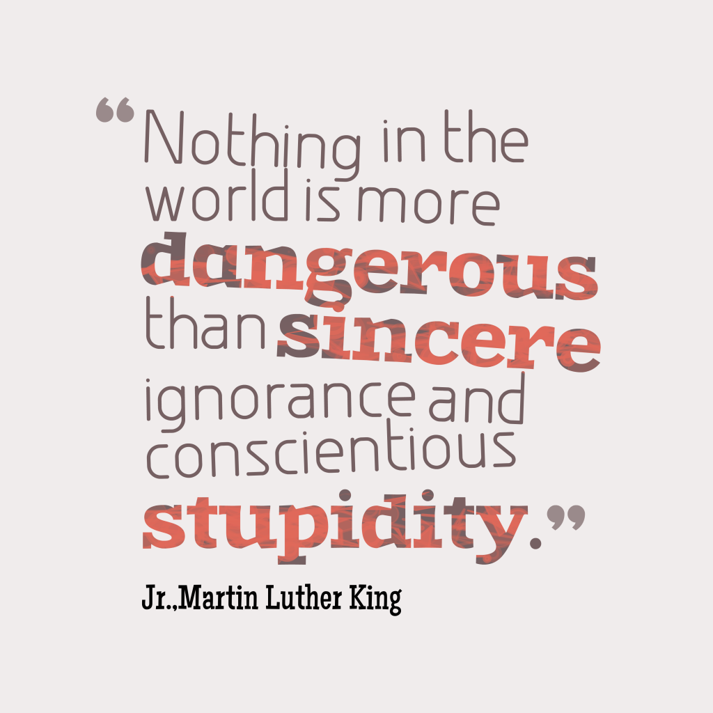 Martin Luther King, Jr.quote about danger.