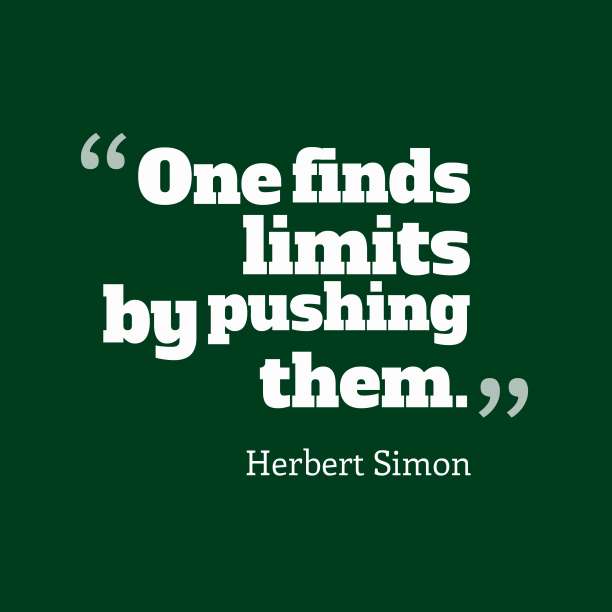 Herbert Simon quote about limits.