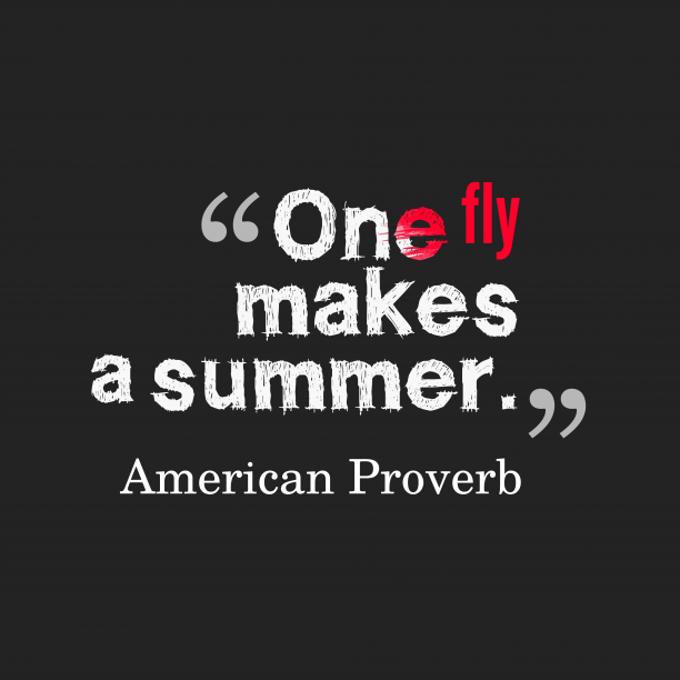 American proverb about change.