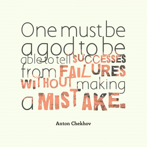 Anton Chekhov quote about success.