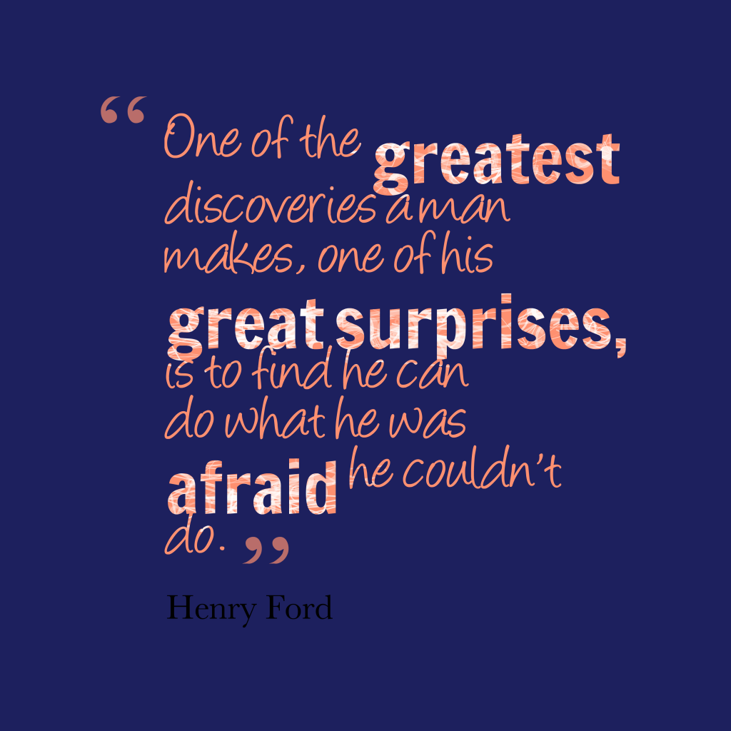 Henry Ford quote about fear.