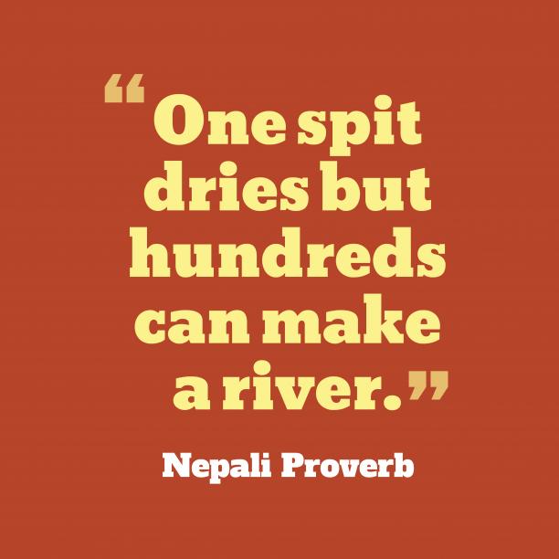 Nepali wisdom about unity.