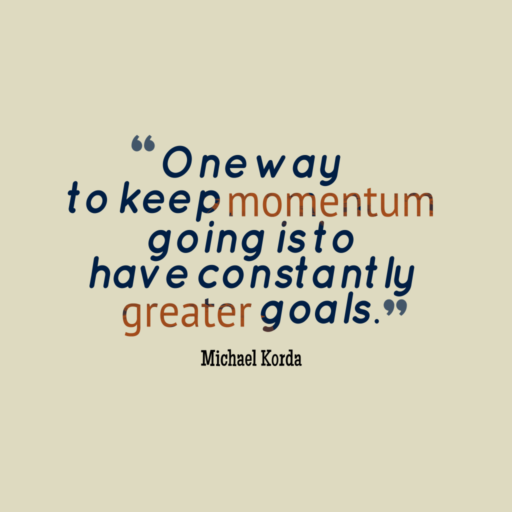 Michael Korda quote about goals.