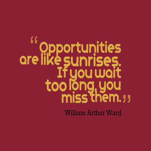 William Arthur Ward quote about morning.