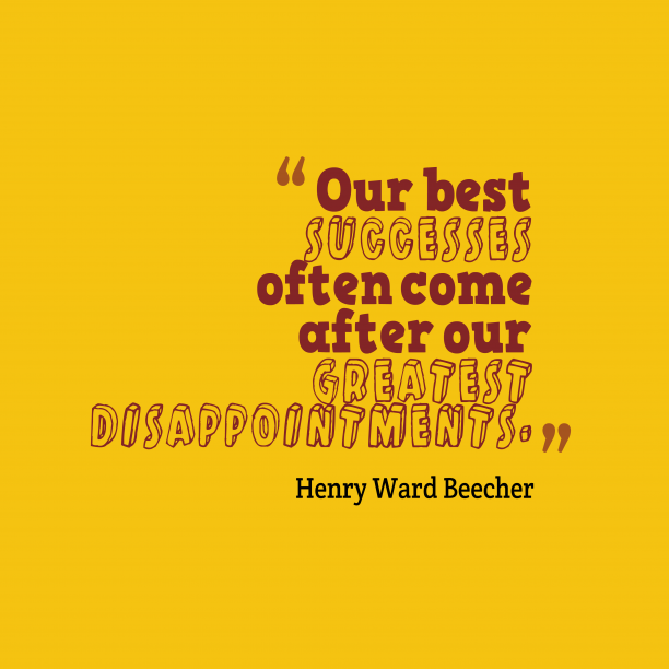Henry Ward Beecher quote about successes.