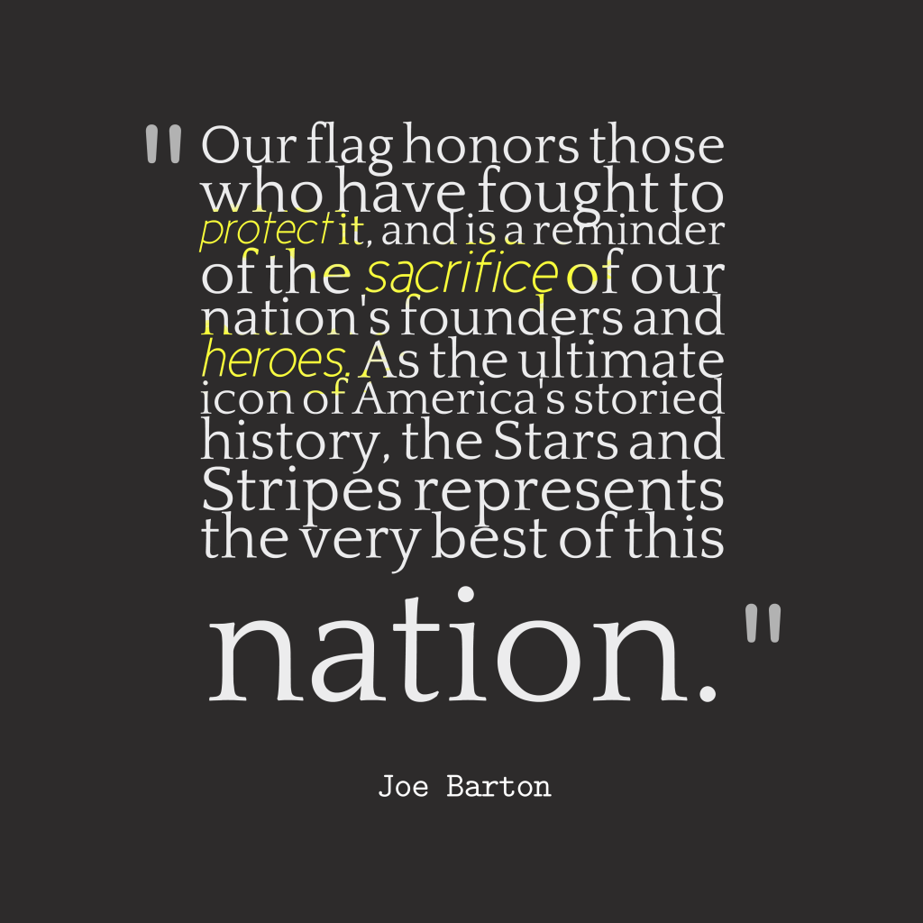 Joe Barton quote about patriotism.