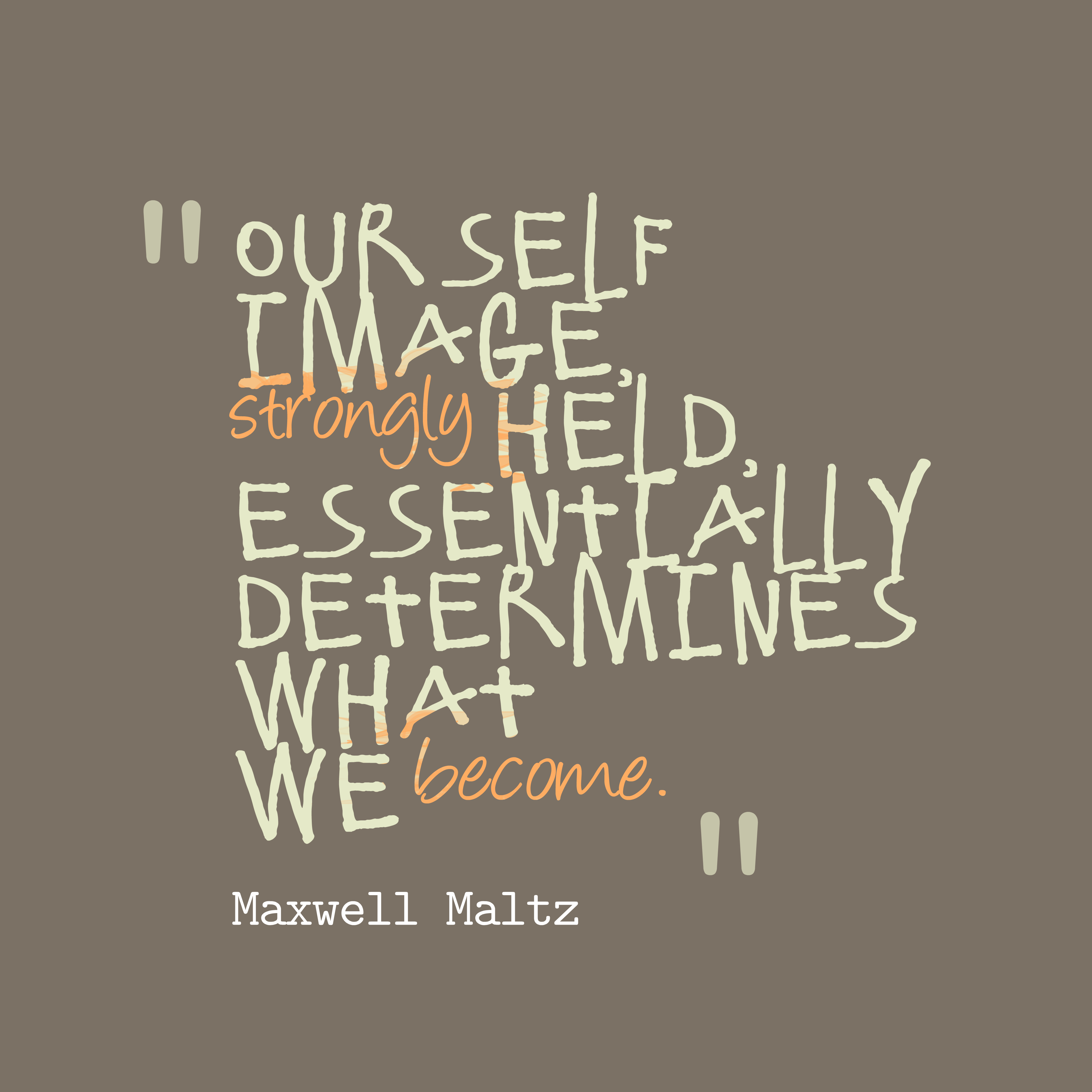 Maxwell Maltz quote about image. | QuotesCover.com's high resolution ...