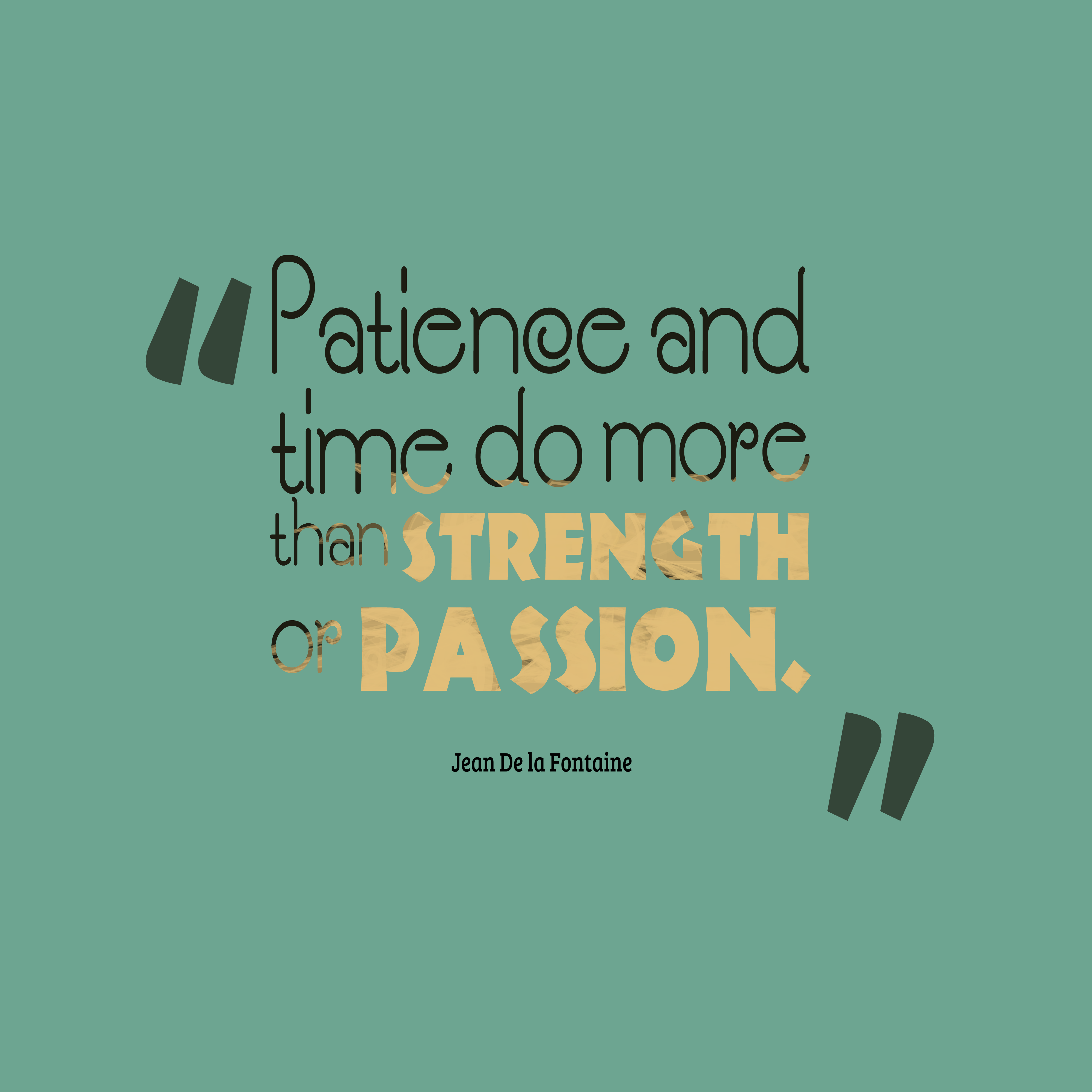 Jean De La Fontaine Quote About Patience