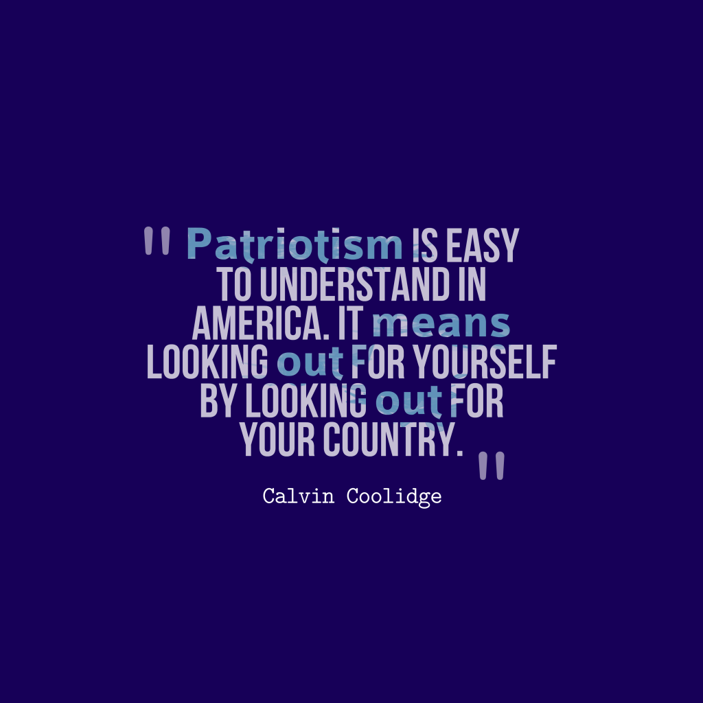 Calvin Coolidge quote about patriotism.