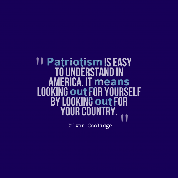 Calvin Coolidge quote about patriotism.
