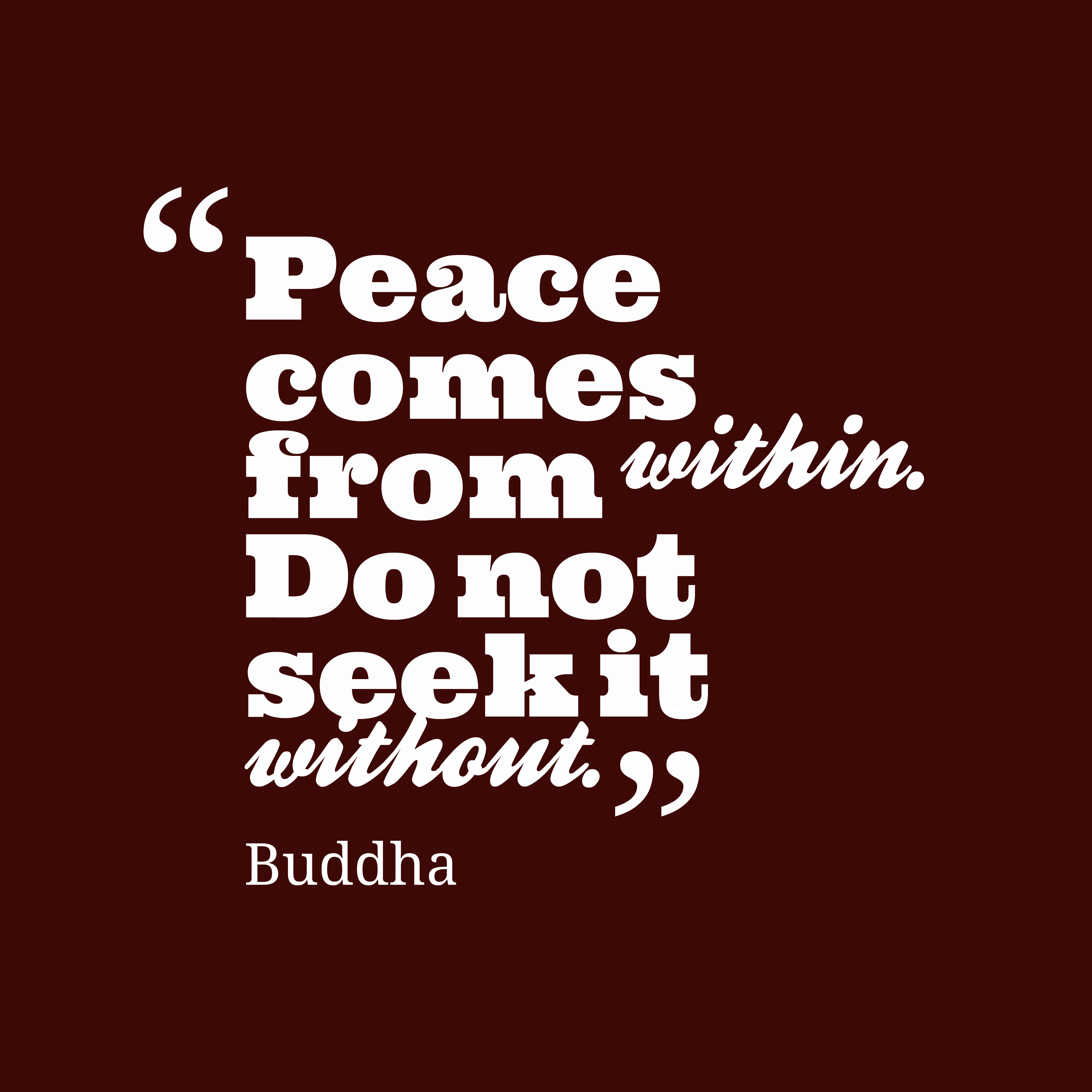 Quotes About Peace: Picture » Buddha Quote About Peace