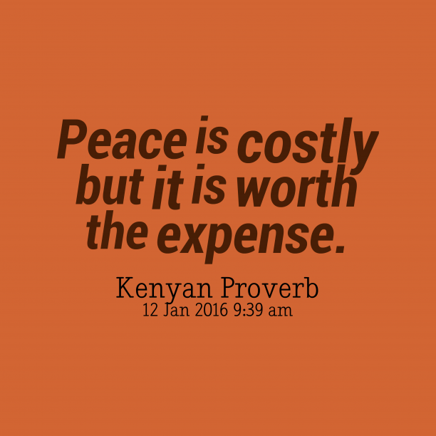 Kenyan wisdom about peace.