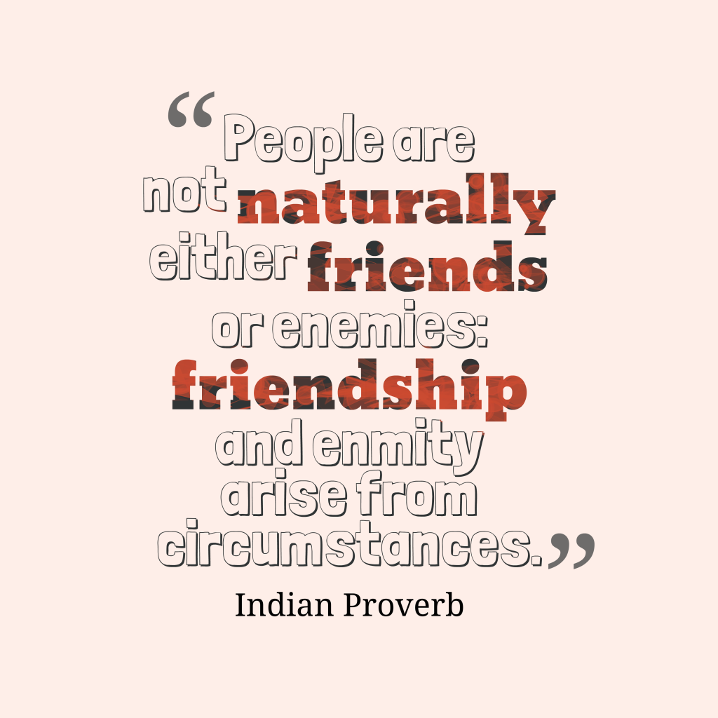 Indian proverb about people.
