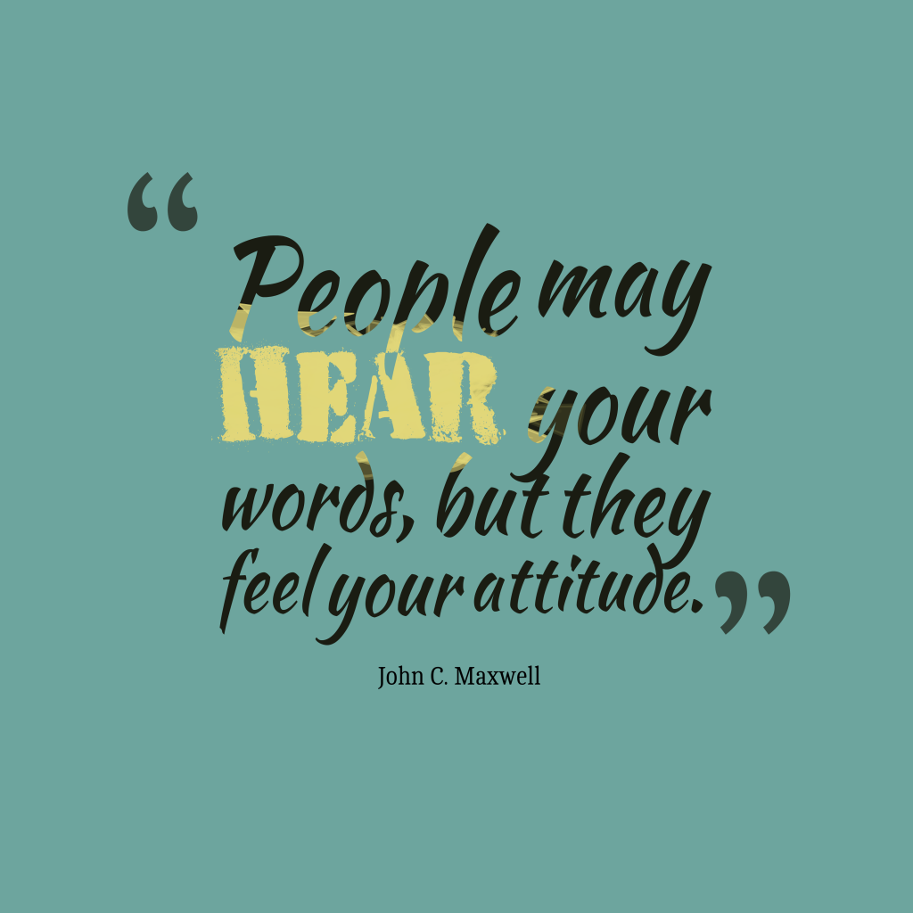 John C. Maxwell quote about attitude.