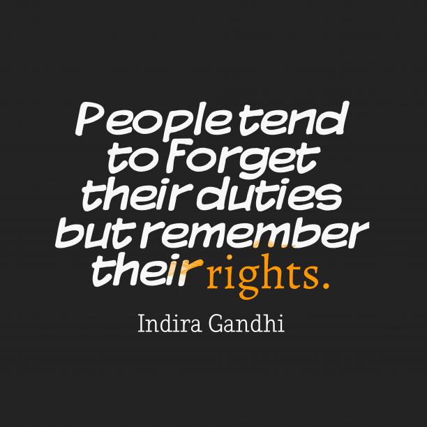 Indira Gandhi quote about people.
