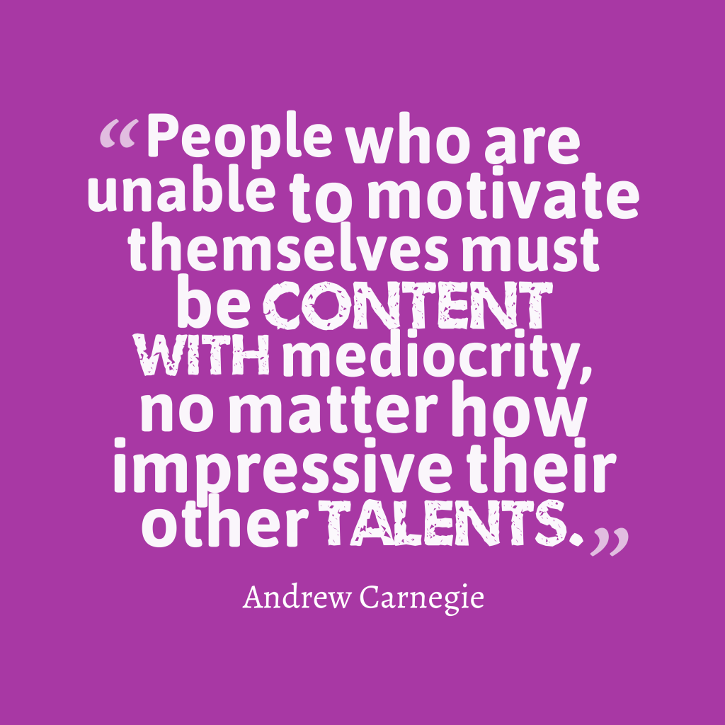 Andrew Carnegie quote about motivate.