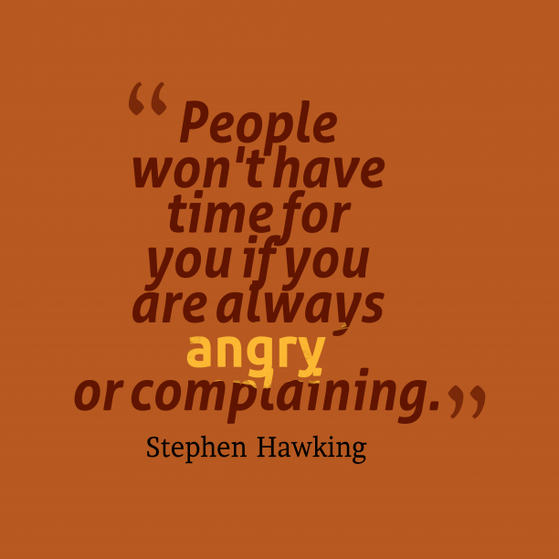 Stephen Hawking quote about complaining.