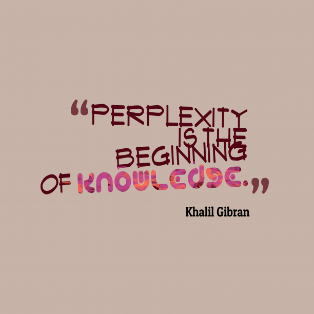 Khalil Gibran quote about knowledge.