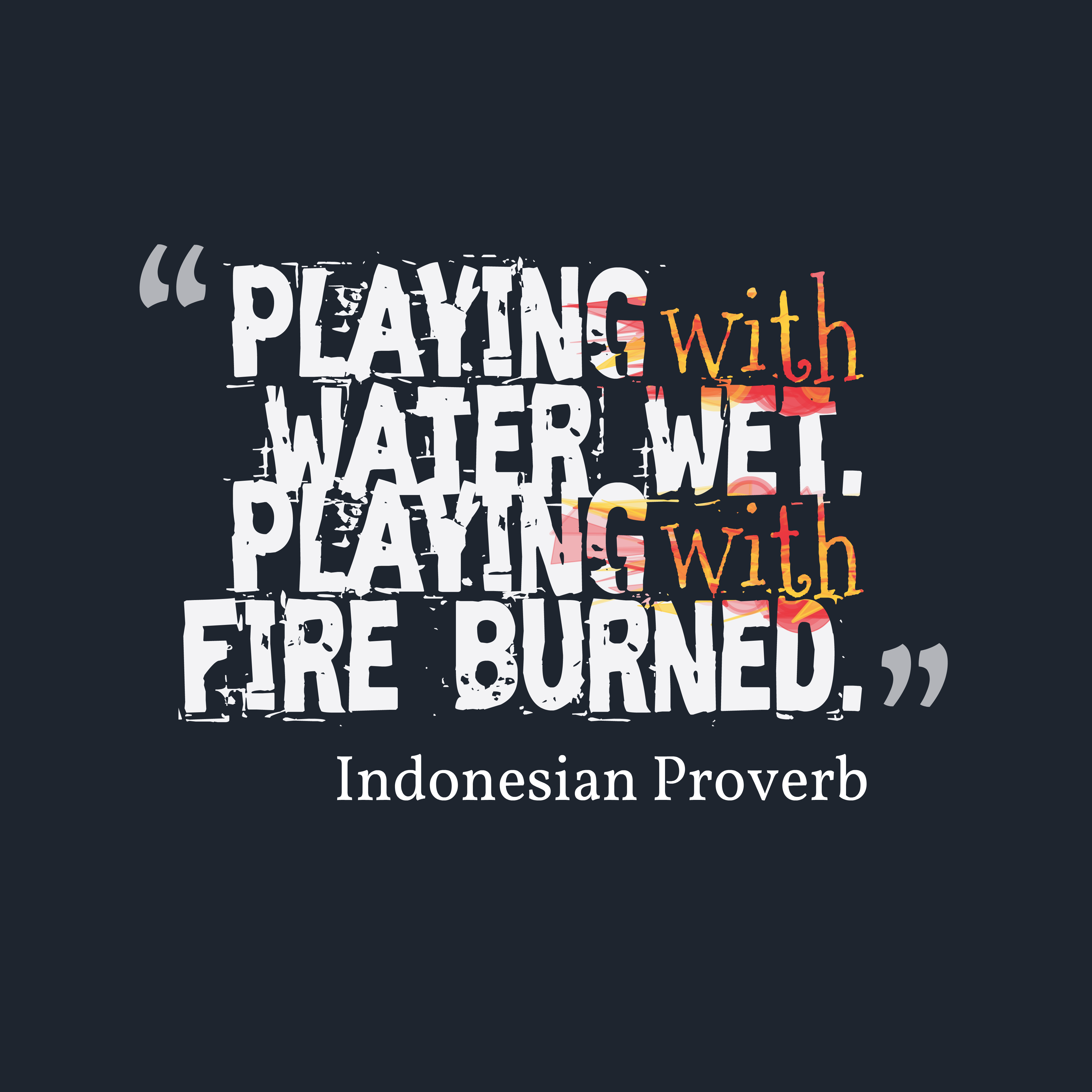 Indonesian Wisdom About Consequences