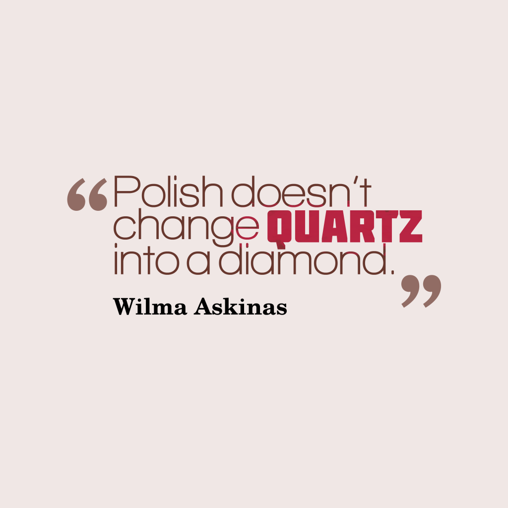 Wilma Askinas quote about manners.