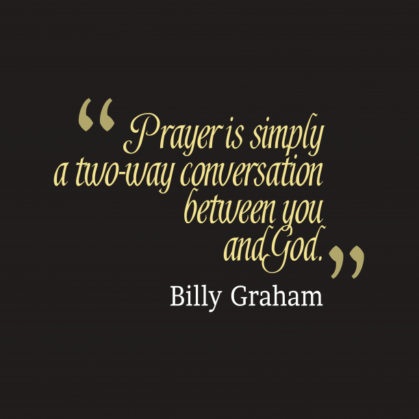 Billy Graham quote about prayer.