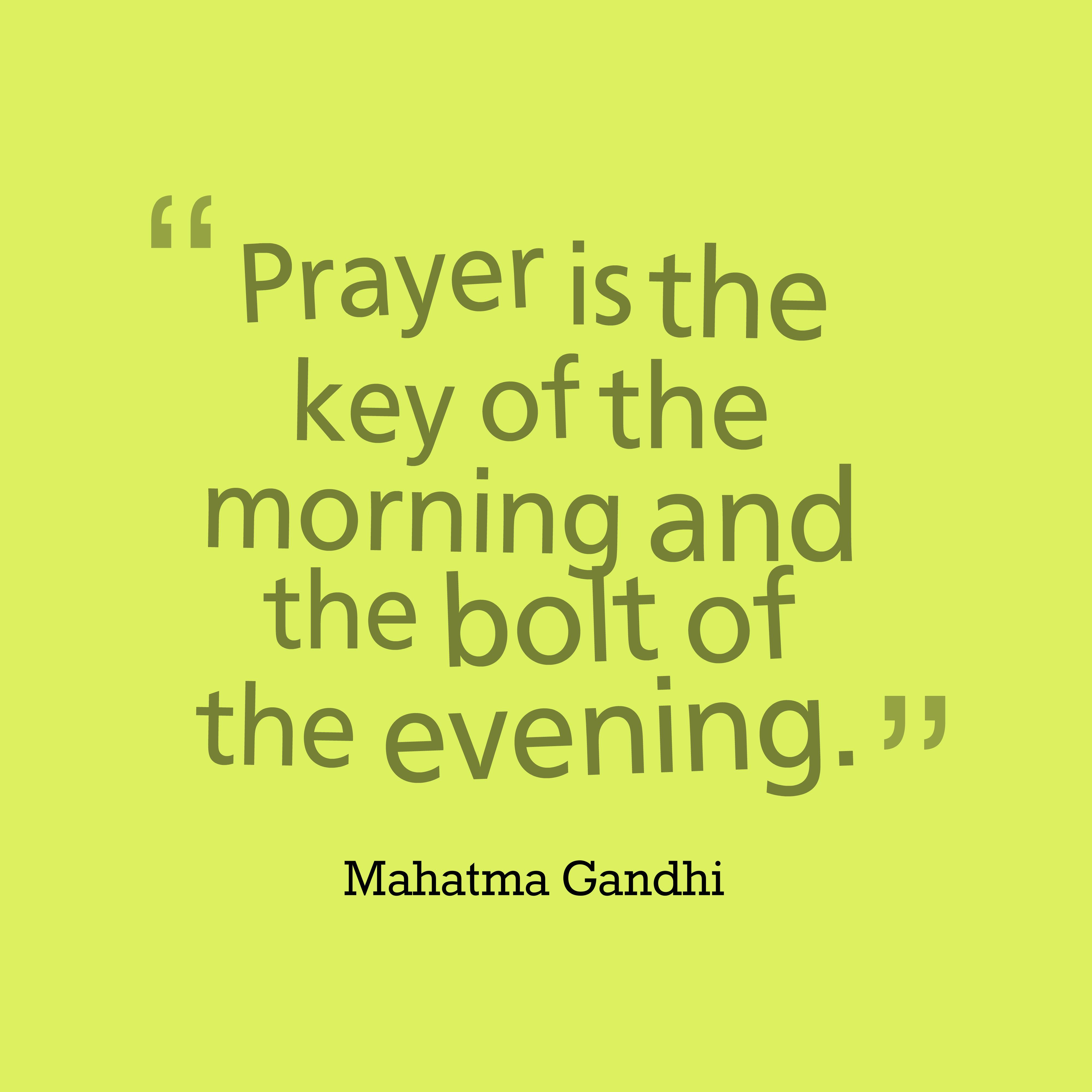 Mahatma Gandhi quote about pray.