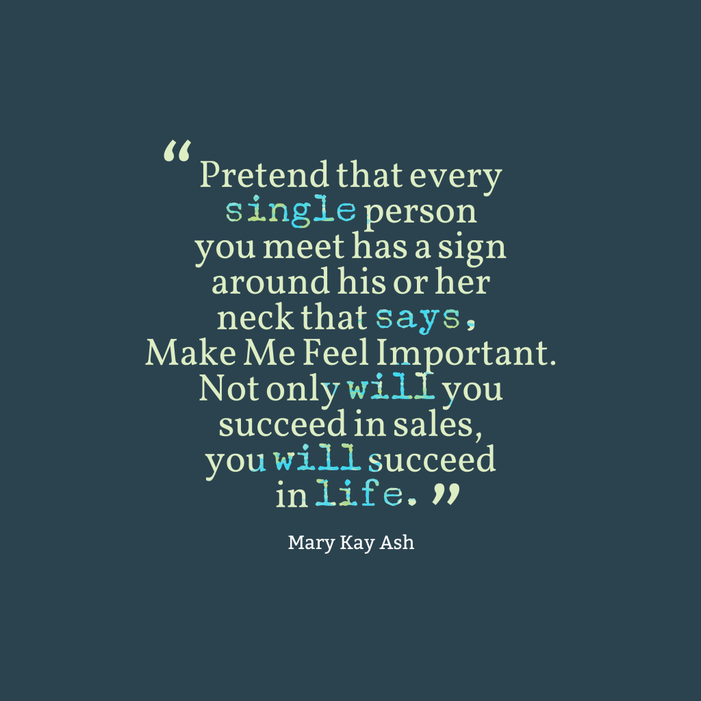 Mary Kay Ash quote about encouragement.